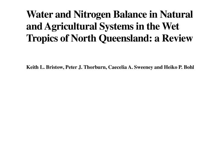 Water and nitrogen balance in natural and agricultural systems in the NQ Wet Tropics