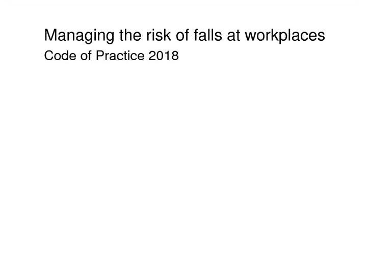 managing-risks-falls-workplaces-cop-2018